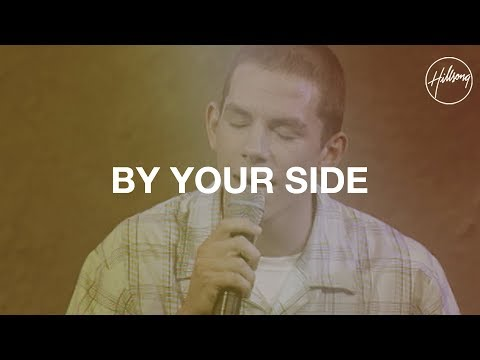 By Your Side - Hillsong Worship
