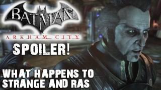 spoiler dr strange ras and their fates in batman arkham city