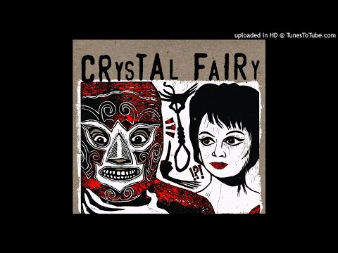 Crystal Fairy - Drugs on the Bus