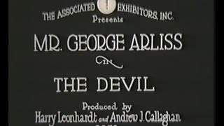 The Devil (1921) part 1, George Arliss's first film based on his first major play!