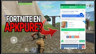 IS IT REAL? APK of OFFICIAL FORTNITE for ANDROID in APKPURE IS FALSE! FORTNITE FOR ANDROID IN JULY?