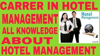 CAREERS IN HOTEL MANAGEMENT – BHM,BBA,MBA,Diploma,Job Openings ||