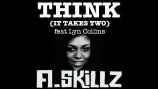 A.Skillz - Think (It Takes Two) ft. Lyn Collins