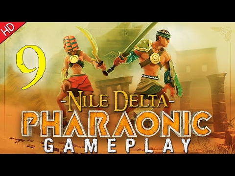Pharaonic (HD) PC Gameplay (Part 9) Nile Delta
