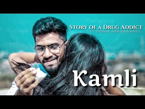 Kamli | ft. Vaibhav | Apeksha | Rahul | Story of a Drug Addict | Sid Mr Rapper |