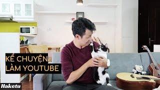 Mình bắt đầu kênh Youtube như thế nào?
