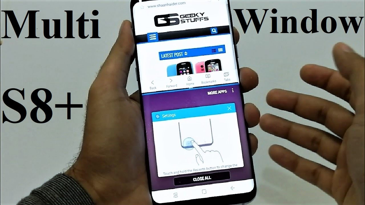 Samsung Galaxy S8 / S8+ : How to Use the Split Screen or Dual Window ( Five  Methods )