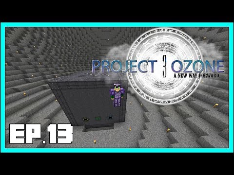 Project Ozone 3 - EP13 - Extreme Reactor Power - Modded Minecraft 1.12.2