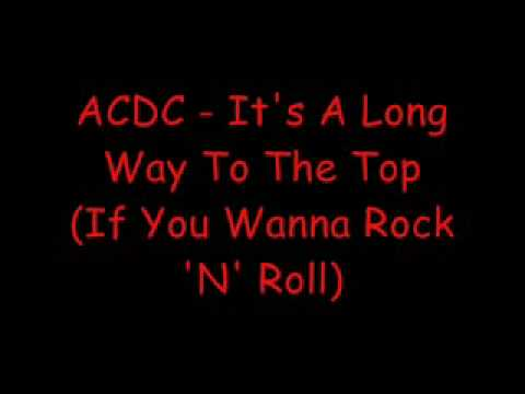 ACDC It's A Long Way To The Top Lyrics