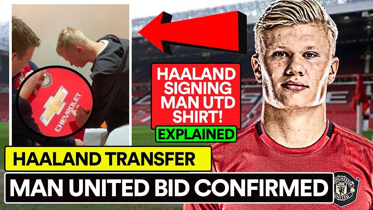 Man Utd S Haaland Bid And Shirt Signing Explained Youtube