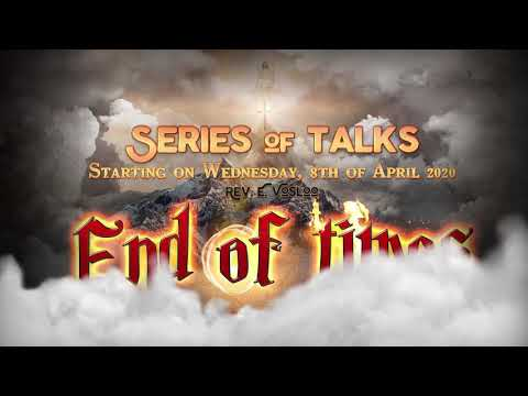 End of Times Series (Introduction)