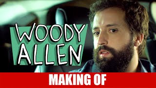 Vídeo - Making Of – Woody Allen