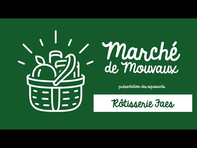 Le marché à Mouvaux, c'est le jeudi de 8h à 13h : On vous présente la rôtisserie Faes.
