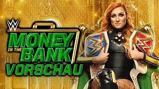 WWE Money in the Bank 2019 VORSCHAU / PREVIEW