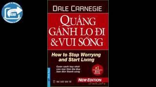 Tóm tắt sách Quẳng gánh lo đi & vui sống - Dale Carnegie