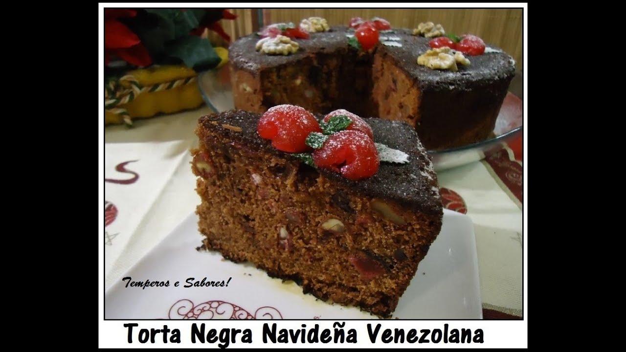 Torta Negra Navideña Con Sabor Venezolano Receta Completa Youtube