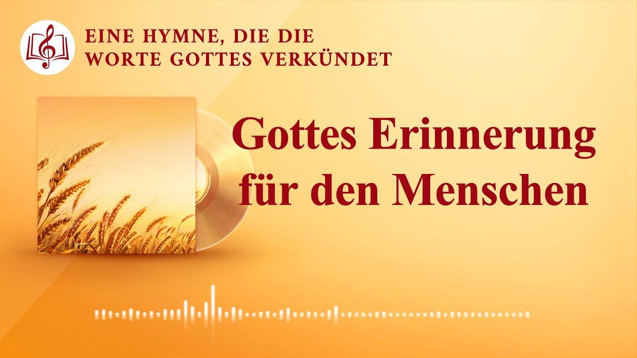Gottes Erinnerung für den Menschen | Christliches Lied