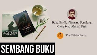 Buku Berfikir Tentang Pemikiran Oleh Syed Ahmad Fathi