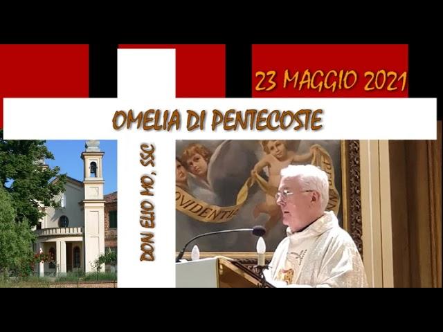 23 maggio 2021 - Domenica di Pentecoste