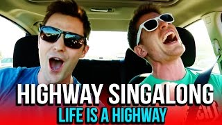 HIGHWAY SINGALONG: Life is a Highway