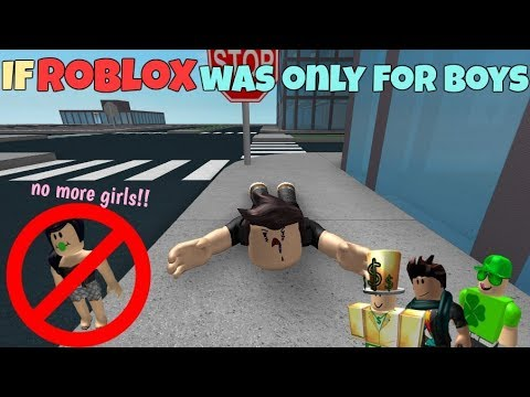 If ROBLOX Was Only For Boys