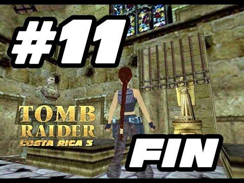 FIN: 011 Tomb Raider Costa Rica Ep.3 [IvánTRFan for CGTV Broadcast] @IvanTRFan