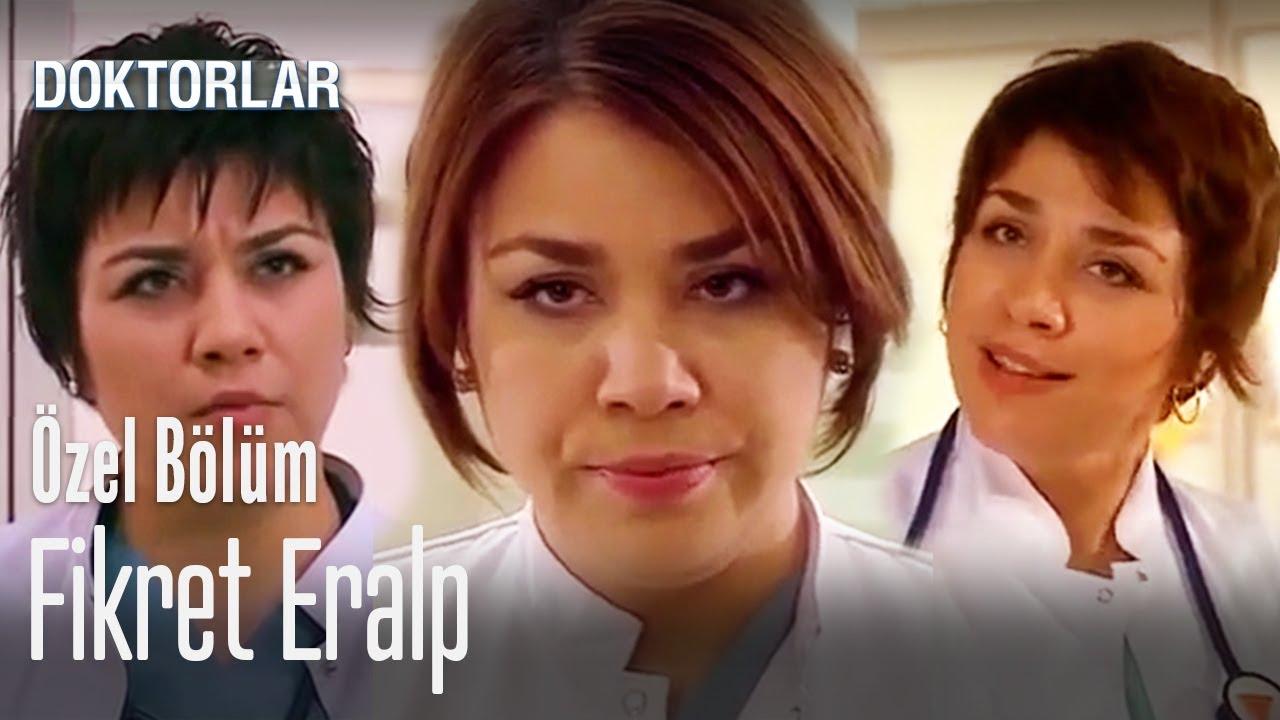 Fikret Eralp - Doktorlar Özel Bölüm