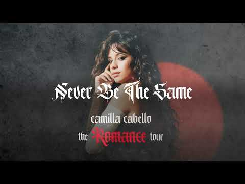 Camila Cabello - Never Be The Same (The Romance Tour Live Concept Studio Version)