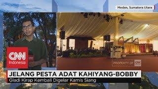 Video Persiapan Pesta Adat Kahiyang-Bobby - Presiden Jokowi Mantu download MP3, 3GP, MP4, WEBM, AVI, FLV Oktober 2018