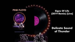 Pink Floyd - Signs Of Life (2019 Remix) [Live]