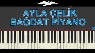 Ayla Çelik Bağdat Piyano Tutorial - Synthesia