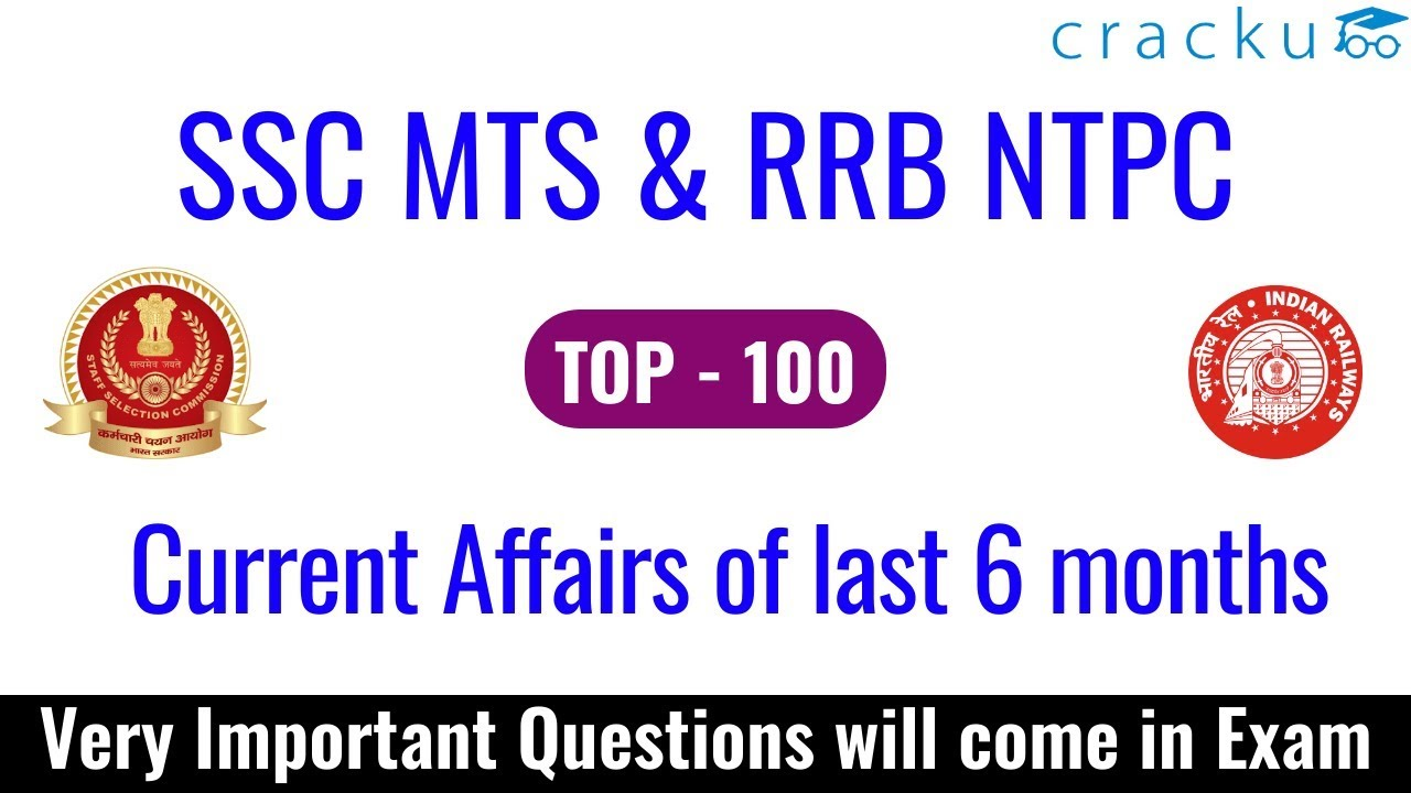 Last 6 Months Current Affairs for SSC MTS & RRB NTPC Exams