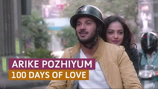 'Arike Pozhiyum' 100 Days of Love - Official Full Video Song HD | Kappa TV