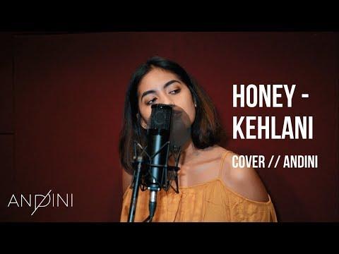 Kehlani - Honey ( Cover ) // Andini