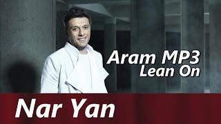 Aram MP3 - Lean On (Armenian version) // Nar Yan Music