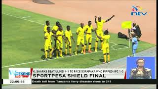 K. Sharks beat Ulinzi 4-1 to face Sofapaka who pipped AFC 1-0