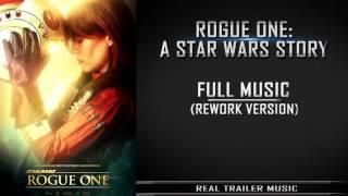 Rogue One: A Star Wars Story Teaser-Trailer Music | Rework Version