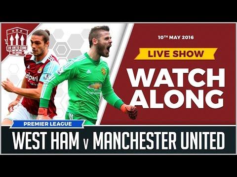 West Ham Vs Manchester United | LIVE Stream Watchalong