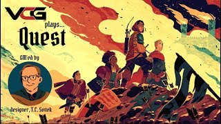 VCG PLAYS... Quest: the roleplaying adventure game for everyone GM'ed by designer, T.C. Sottek