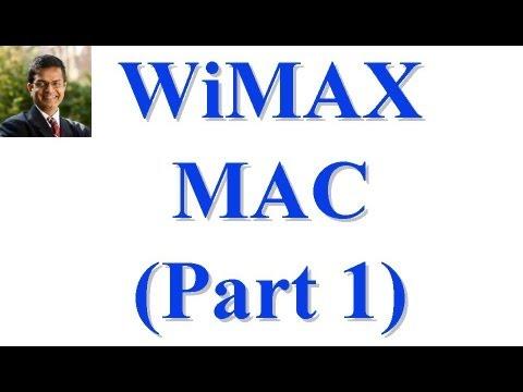CSE 574S-10-BA: WiMAX Part II: MAC