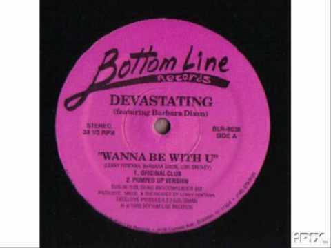Devastating Feat Barbara Dixon - Wanna Be With You (Original Mix)