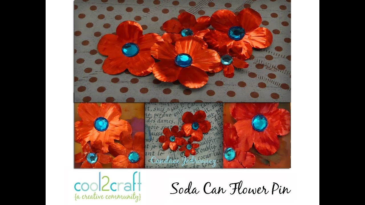 How to make a quick and easy soda can pin by candace for Aluminum can decorations