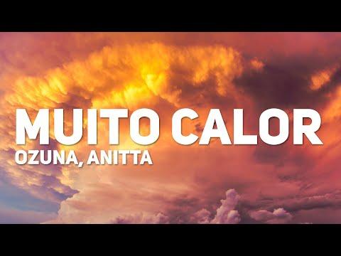 Ozuna Anitta - Muito Calor Letra