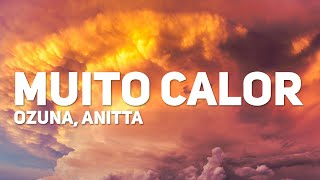 Ozuna, Anitta - Muito Calor (Letra)