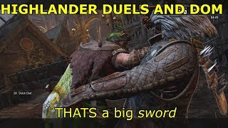 FOR HONOR HIGHLANDER DUELS AND SOME DOM