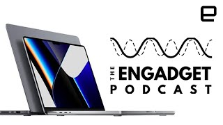 Diving into Apple's new MacBook Pros and the Pixel 6 | Engadget Podcast Live