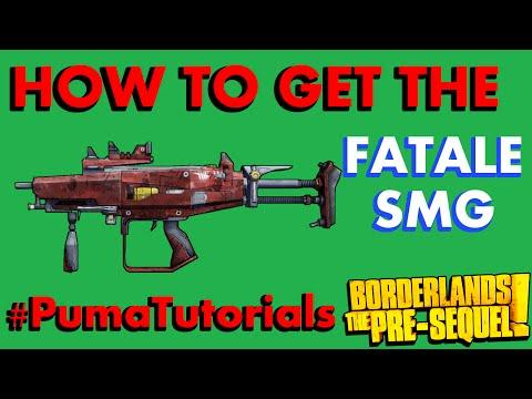 Borderlands: The Pre-Sequel! Legendary Weapons Guide - Fatale SMG #PumaTutorials |