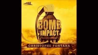 christophe fontana bomb impact full version