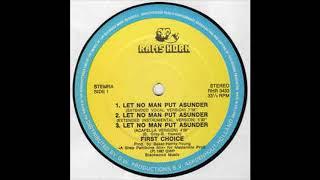 First Choice - Let No Man Put Asunder - ( AP Remix )