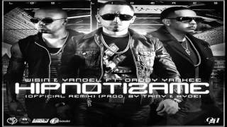 "Wisin & Yandel Ft Daddy Yankee ""Hipnotizame"" ((Official Remix)) REGGAETON 2013"